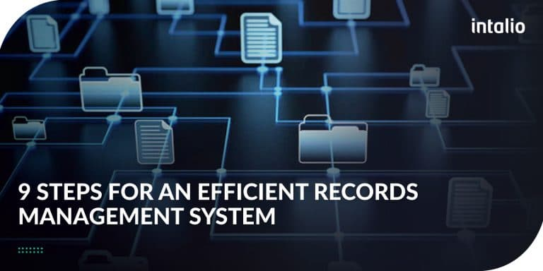 9 Steps for an Efficient Records Management System